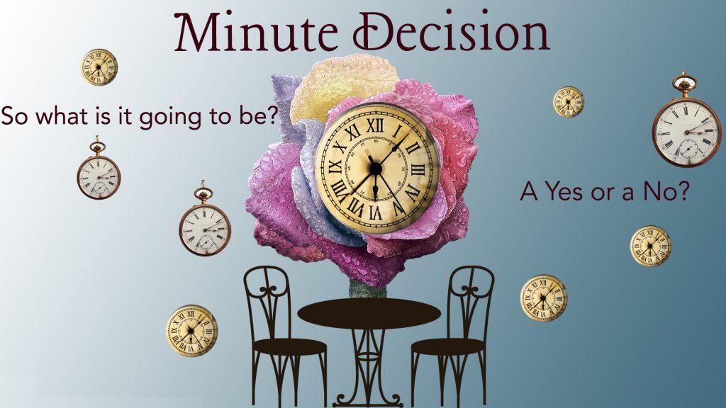 Minute Decision